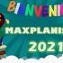 Bienvenidos Maxplanistas 2021